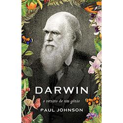 Livro - Darwin: Retrato de um Gênio