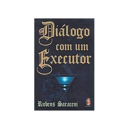 Livro - Diálogo com um Executor - 2ª Edição