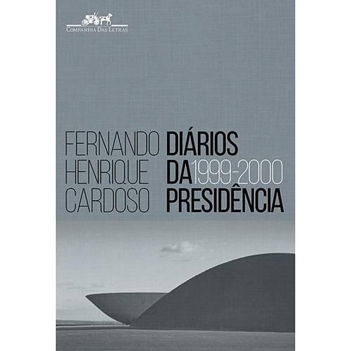 Tudo sobre 'Livro - Diários da Presidência 1999-2000'