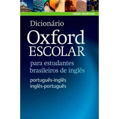 Livro - Dicionário Oxford Escolar para Estudantes Brasileiros de Inglês (Português-Inglês/Inglês-Português)