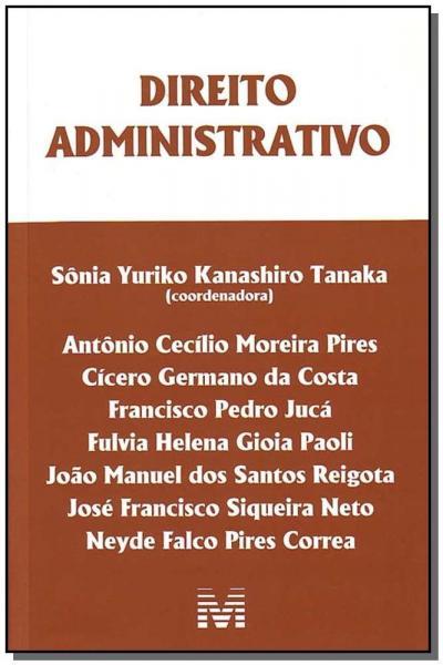 Livro - Direito Administrativo - 1 Ed./2008