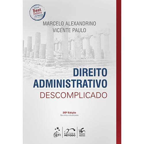 Tudo sobre 'Livro - Direito Administrativo Descomplicado'