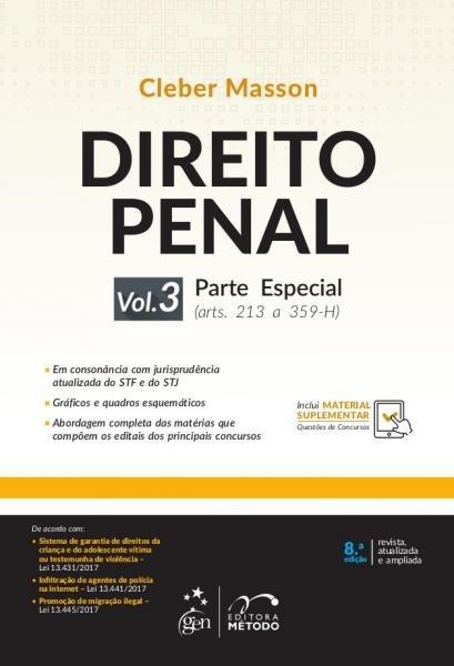 DIREITO PENAL VOL. 3 - PARTE ESPECIAL - 8ª ED - Metodo (grupo Gen)