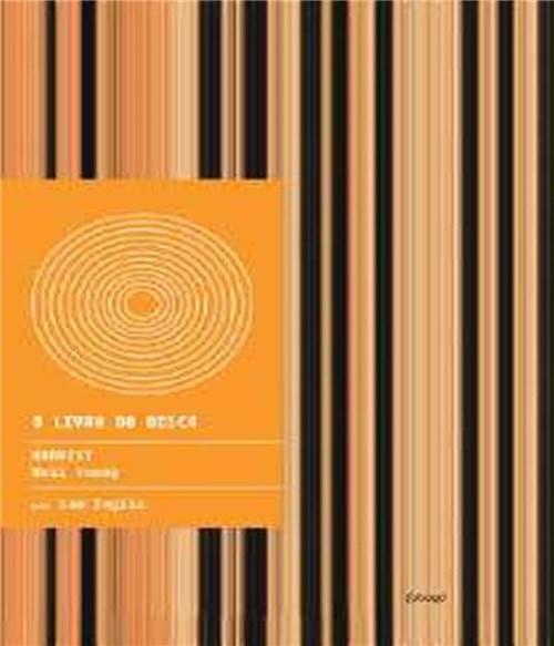 Livro do Disco, o - Harvest - Neil Young