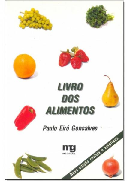 Livro dos Alimentos, o - Mg Editores