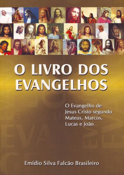 Livro dos Evangelhos, o - Boa Nova