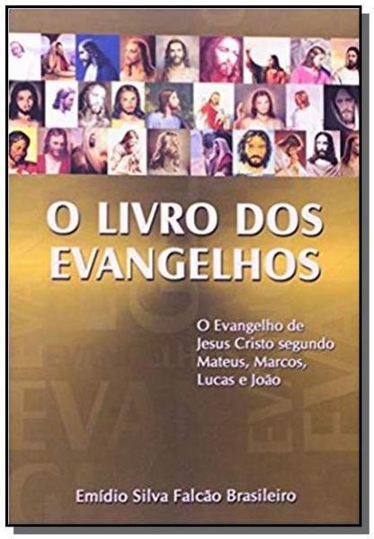 Livro dos Evangelhos,o - Boa Nova