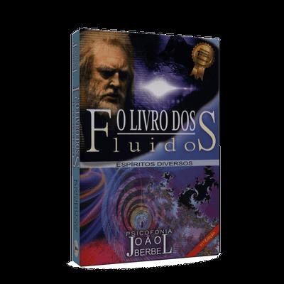 Tudo sobre 'Livro dos Fluidos, o'