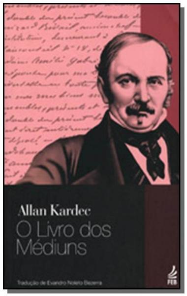 Livro dos Mediuns, o  02 - Feb