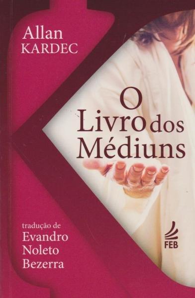 Livro dos Médiuns, o - (Bolso) - Feb