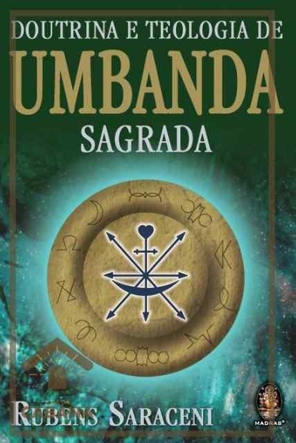 Tudo sobre 'Livro Doutrina e Teologia de Umbanda Sagrada'