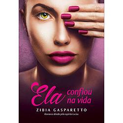 Livro - Ela Confiou na Vida