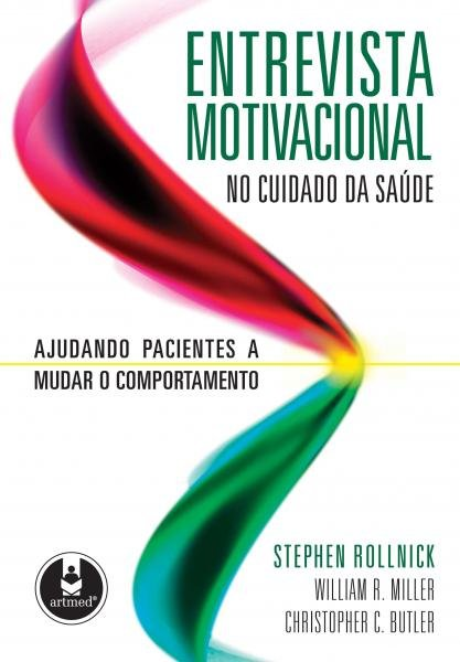 Livro - Entrevista Motivacional no Cuidado da Saúde