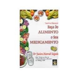 Livro - Faça do Alimento o Seu Medicamento