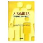 Livro - Família no Direito Penal, a