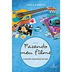 Tudo sobre 'Livro - Fazendo Meu Filme 3: o Roteiro Inesperado de Fani'