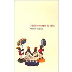 Livro - Folclore Negro do Brasil, o
