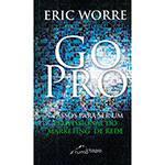 Tudo sobre 'Livro - Go Pro: 7 Passos para Ser um Profissional do Marketing de Rede'