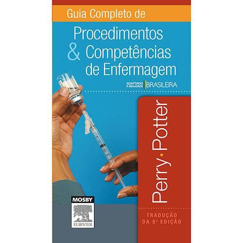 Tudo sobre 'Livro - Guia Completo de Procedimentos e Competências em Enfermagem'