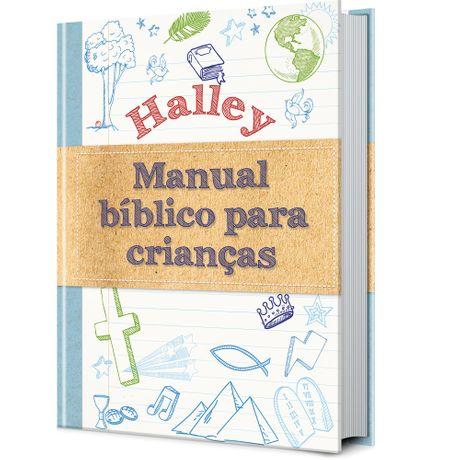 Tudo sobre 'Livro Halley Manual Bíblico para Crianças'