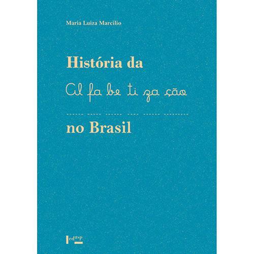 Livro - História da Alfabetização no Brasil
