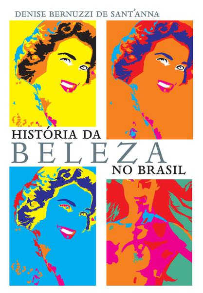 Livro - História da Beleza no Brasil