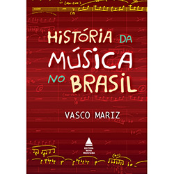 Livro - História da Música no Brasil