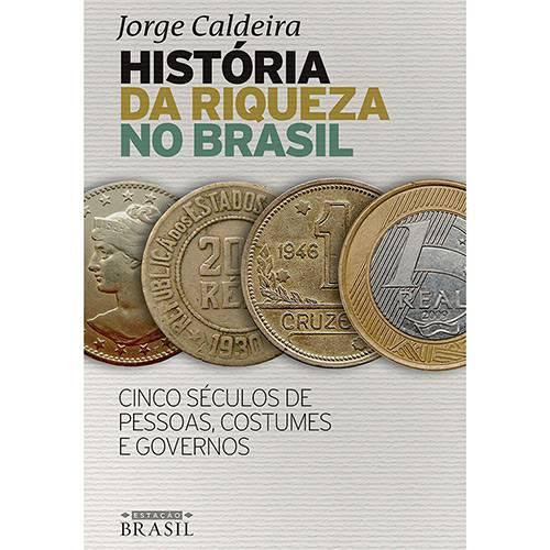 Livro - História da Riqueza no Brasil