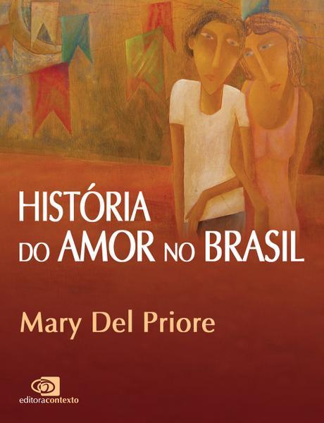 Livro - História do Amor no Brasil
