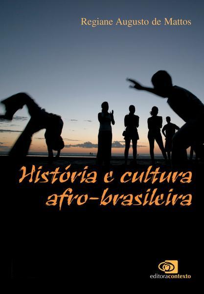 Tudo sobre 'Livro - História e Cultura Afro-Brasileira'