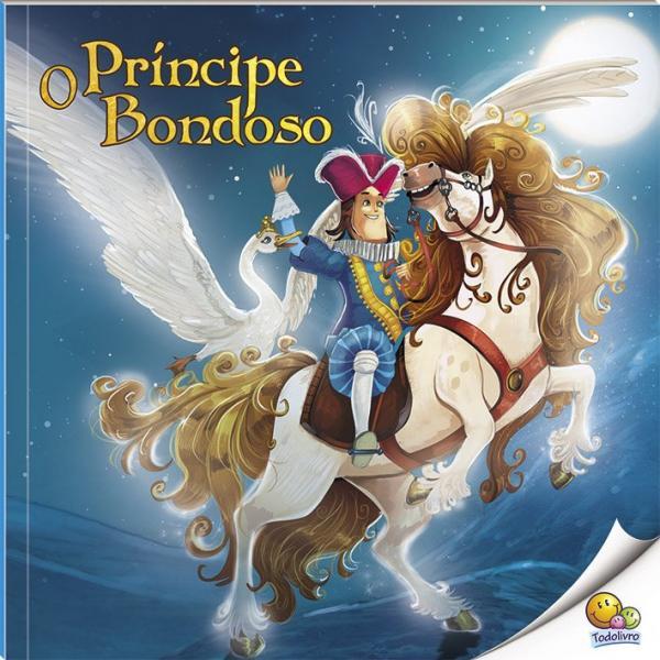 Livro - Histórias do Mundo: o Príncipe Bondoso