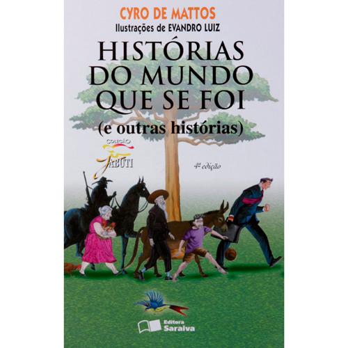 Livro - Histórias do Mundo que se Foi