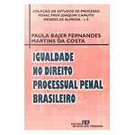 Livro - Igualdade no Direito Processual Penal Brasileiro