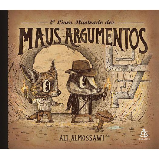 Livro Ilustrado dos Maus Argumentos, o - Sextante