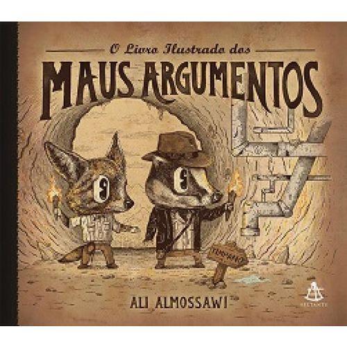 Livro Ilustrado dos Maus Argumentos, o