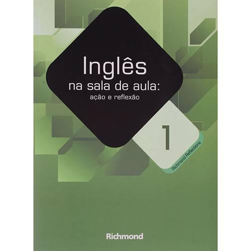 Tudo sobre 'Livro - Inglês na Sala de Aula'