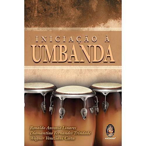 Tudo sobre 'Livro - Iniciação à Umbanda'