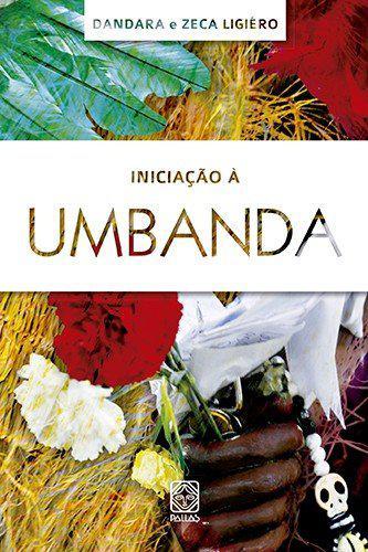 Livro - Iniciação à Umbanda