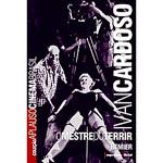 Livro - Ivan Cardoso - o Mestre do Terrir