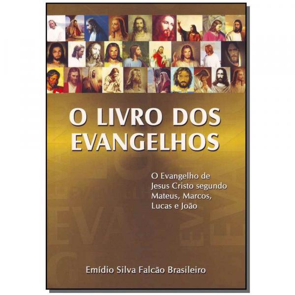 Livro - Livro dos Evangelhos, o - Boa Nova