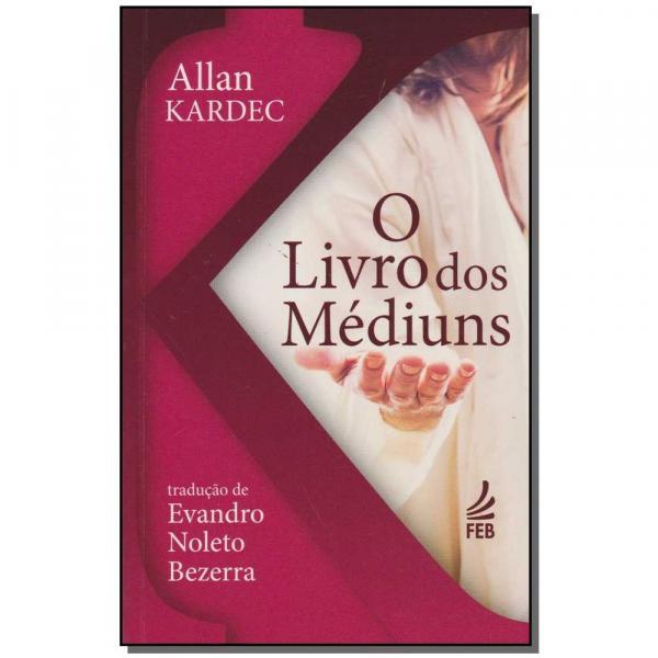 Livro - Livro dos Mediuns, o - (Bolso) - Feb