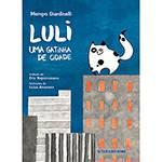 Tudo sobre 'Livro - Luli uma Gatinha da Cidade'