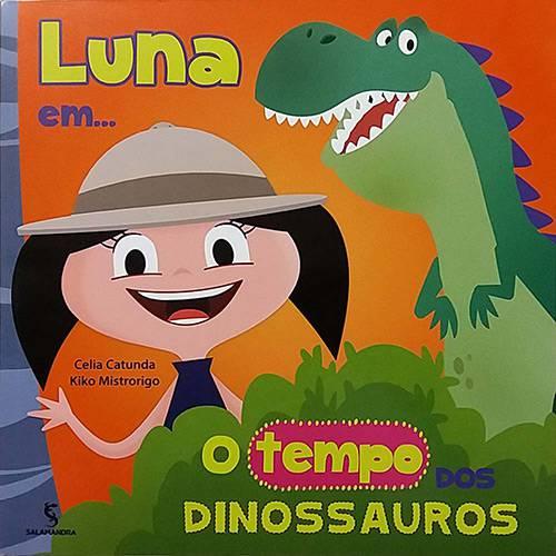 Livro - Luna Em... o Tempo dos Dinossauros