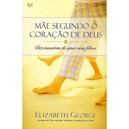 Livro - Mãe Segundo o Coração de Deus