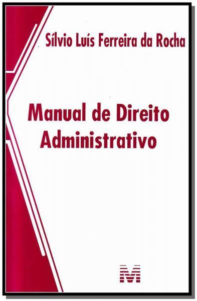 Livro - Manual de Direito Administrativo - 1 Ed./2013