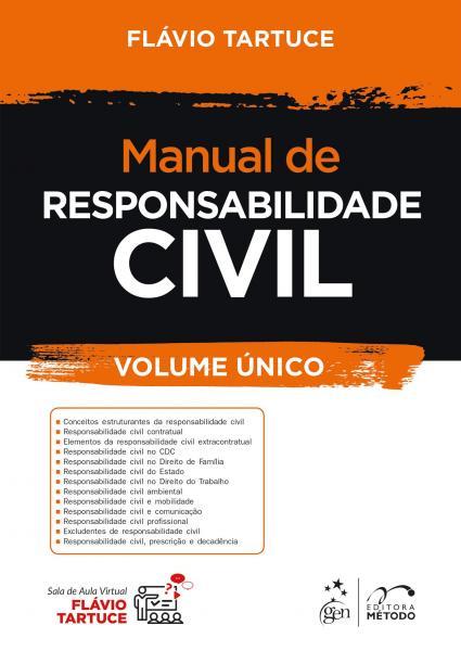 Livro - Manual de Responsabilidade Civil - Volume Único