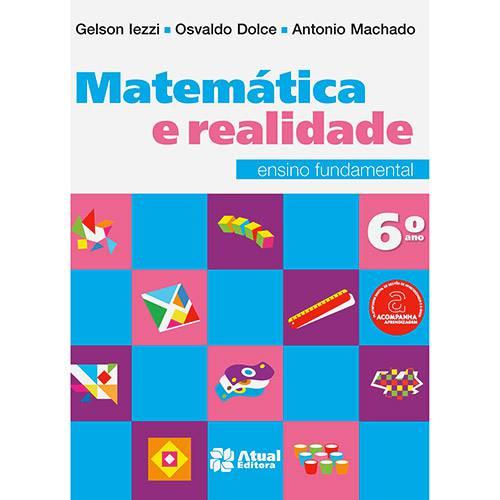 Tudo sobre 'Livro - Matemática e Realidade: Ensino Fundamental - 6º Ano'