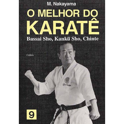 Livro - Melhor do Karatê, o - Bassai Sho, Kanku, Chinte - Volume 9