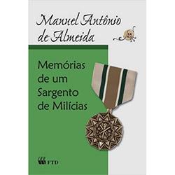Livro - Memórias de um Sargento de Milícias - 9º Ano 8ª Série - Ensino Fundamental