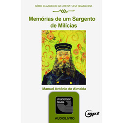 Livro - Memórias de um Sargento de Milícias - Áudio Livro